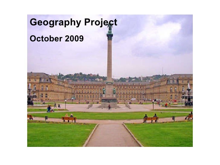 Geography Project October 2009 Geography Project  October 2009