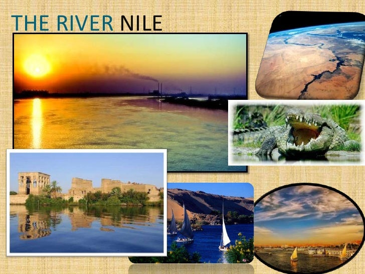 THE RIVER NILE<br />