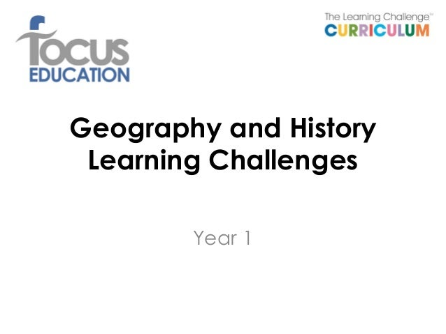 Geography history-focus-learning-challenge-curriculum