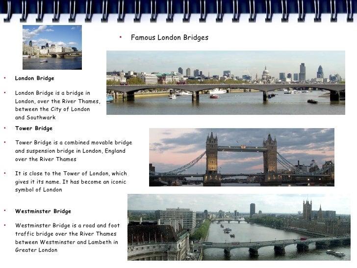 ●                                                  Famous London Bridges     ●     London Bridge  ●     London Bridge is a...