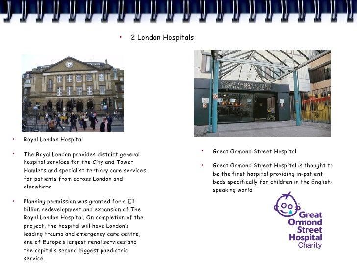 ●                                            2 London Hospitals     ●     Royal London Hospital                           ...