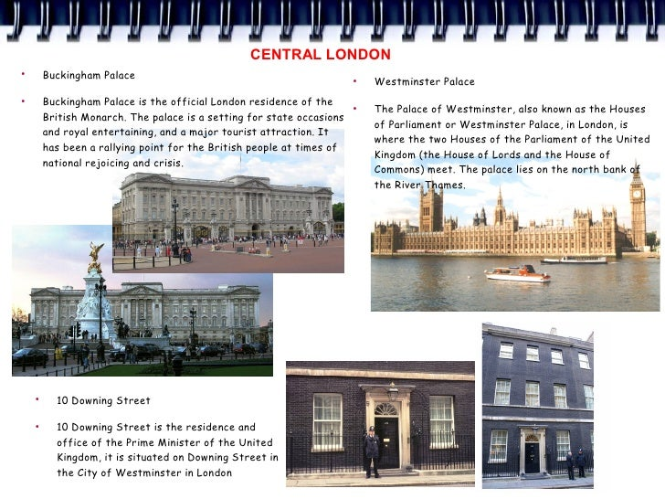 CENTRAL LONDON ●         Buckingham Palace                                              ●                                 ...