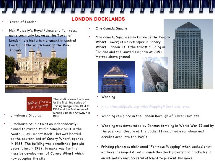 ●         Tower of London                                                LONDON DOCKLANDS                                 ...