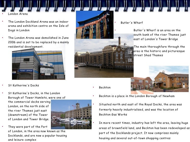 ●     London Arena  ●     The London Dockland Arena was an indoor                     ●                                   ...