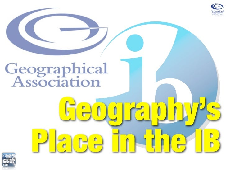 Geography'sPlace in the IB