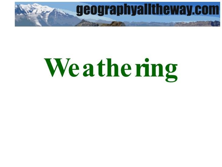 Key Stage 3 Geography: Coasts: Weathering and Erosion Slide 3