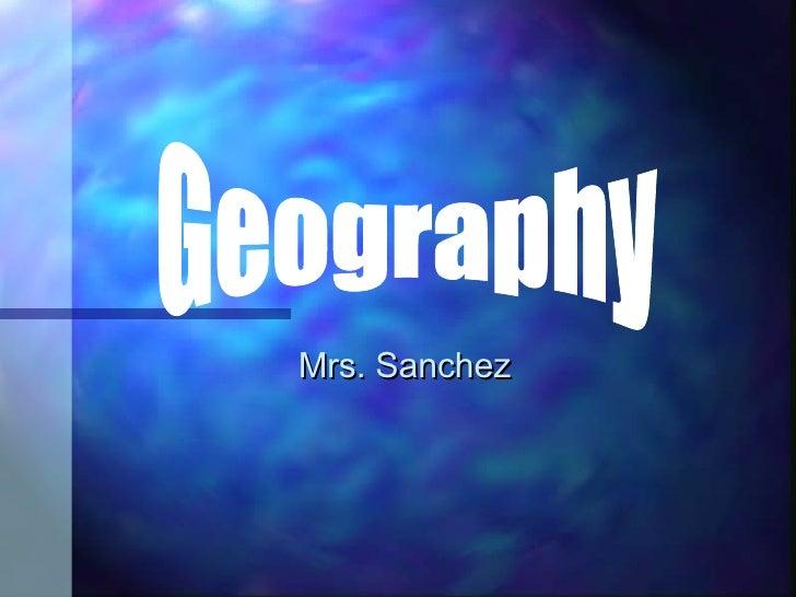 Mrs. Sanchez Geography