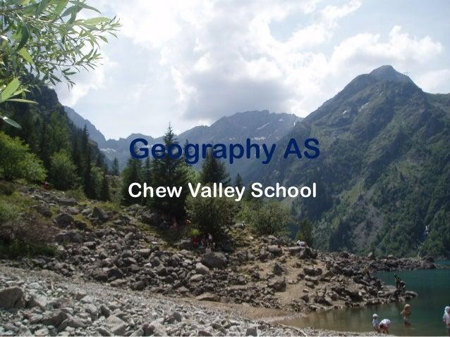 Geography ASChew Valley School