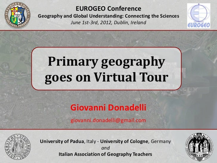 EUROGEO ConferenceGeography and Global Understanding: Connecting the Sciences             June 1st-3rd, 2012, Dublin, Irel...