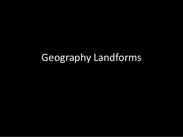 Geography Landforms
