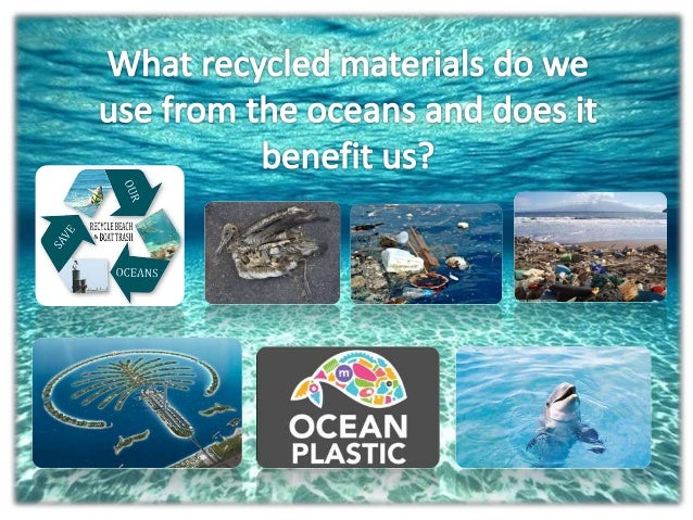 Recycling ocean materials why for Covers from the ocean