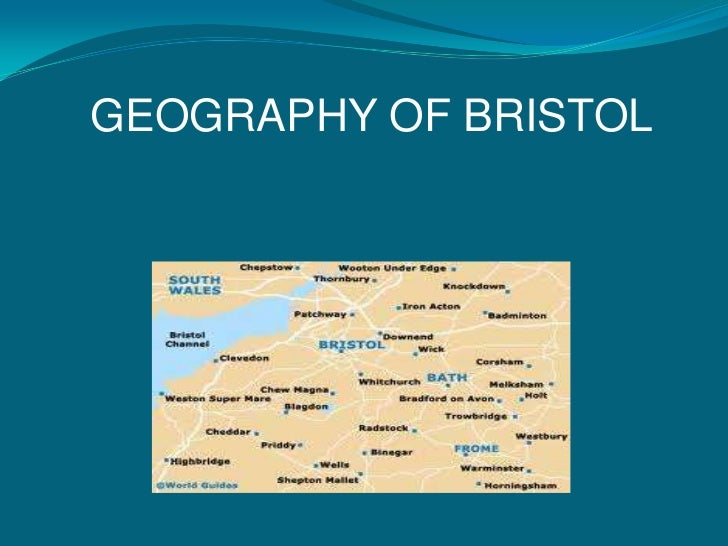 GEOGRAPHY OF BRISTOL<br />