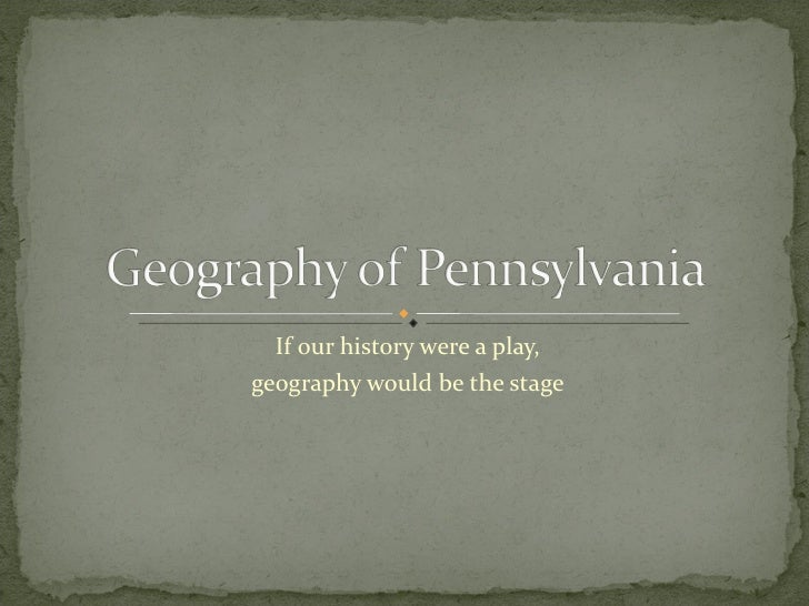 If our history were a play, geography would be the stage