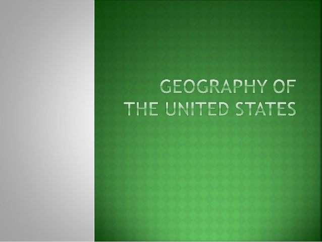    With a partner, think of some major    geographic landforms in the United States.   List them out, be sure to mention...
