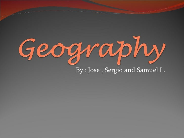 By : Jose , Sergio and Samuel L.