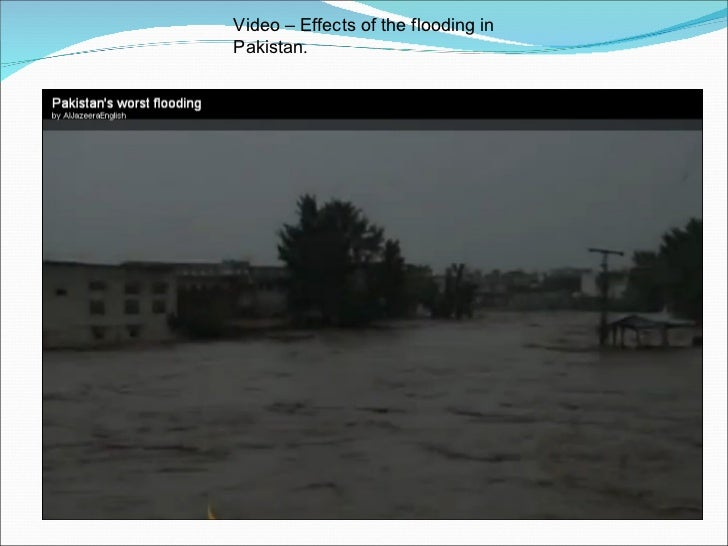 Video – Effects of the flooding in Pakistan .
