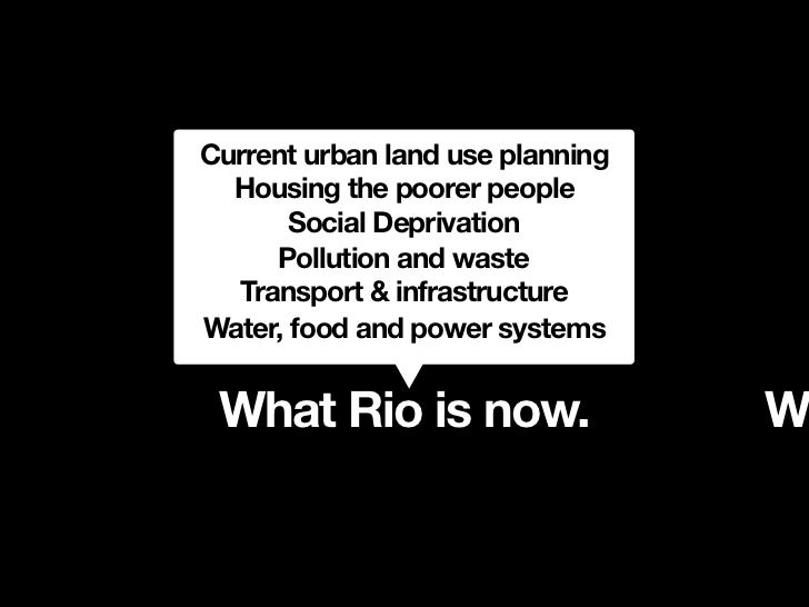 Current urban land use planning  Housing the poorer people       Social Deprivation     Pollution and waste  Transport & i...