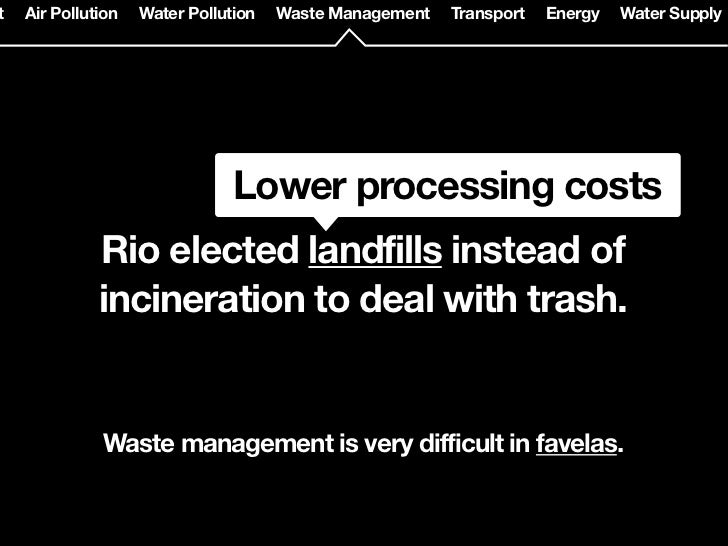Water Pollution   Waste Management   Transport   Energy   Water Supply   Food Supply   P        Metrô Rio        - Founded...