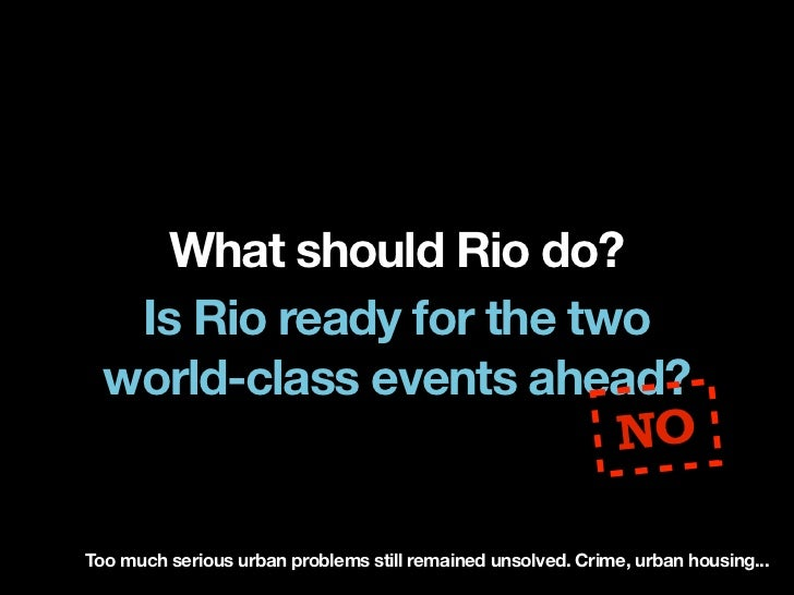 How can Rio be competentfor the two games ahead?