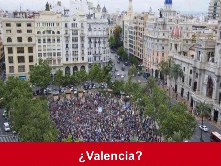 ¿Valencia?