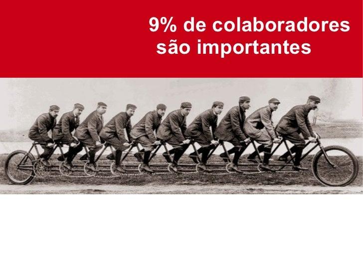 9% de colaboradores são importantes