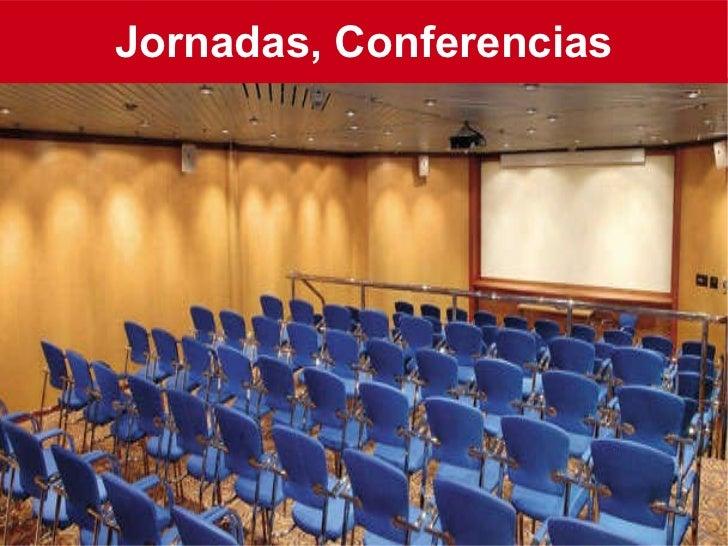 Jornadas, Conferencias