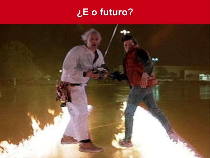 ¿E o futuro?