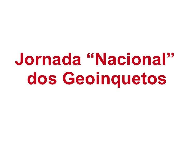 "Jornada ""Nacional"" dos Geoinquetos"