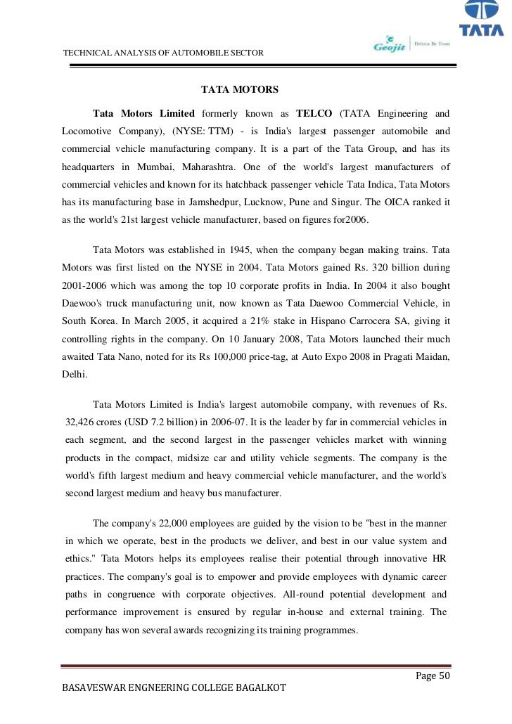 an analysis of the indias automobile manufacturer tata motors Tata motors is india's largest automobile company, with consolidated revenues of usd 20 billion in 2009-10 it is the leader in commercial vehicles and among the top three in passenger vehicles tata motors has winning products in the compact, midsize car and utility vehicle segments the company is the world's fourth largest truck manufacturer, the world's second largest bus manufacturer, and employs 24,000 workers.