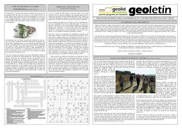 geoletín PUBLICACIÓN GEOGRÁFICA ANUAL ● NOVIEMBRE DE 2011 ● DISTRIBUCIÓN GRATUÍTA ● EDITA: GEOLID ELARTÍCULO DEL PRESIDENT...