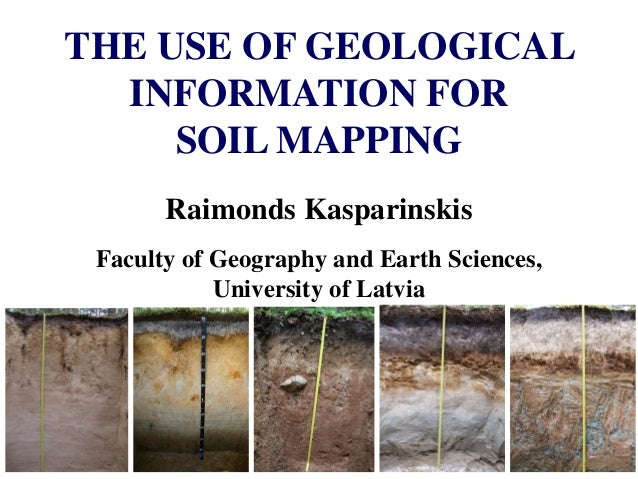 The use of geological information for soil mapping for Soil and its uses