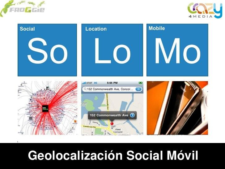 Geolocalización Social Móvil