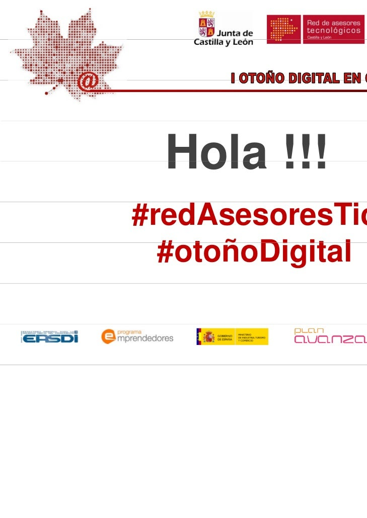 Hola !!!#redAsesoresTic  #otoñoDigital  # t ñ Di it l