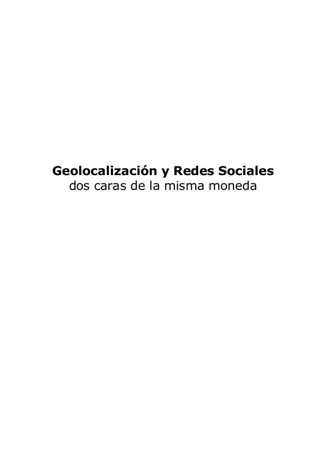 Geolocalización y Redes Sociales dos caras de la misma moneda