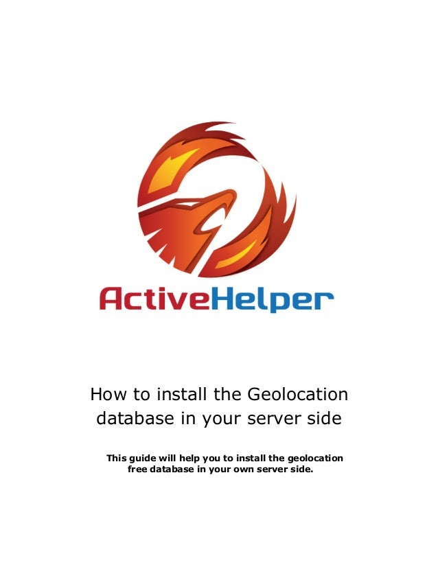 How to install the Geolocationdatabase in your server sideThis guide will help you to install the geolocationfree database...