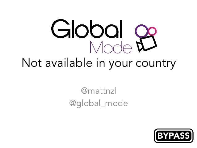 Not available in your country @mattnzl @global_mode