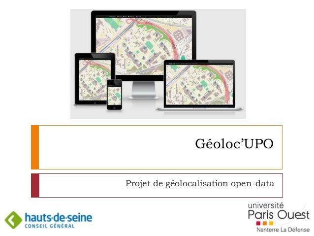 Géoloc'UPO Projet de géolocalisation open-data 1
