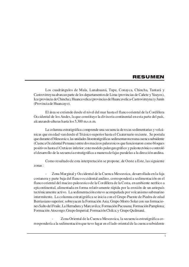RESUMEN Los cuadrángulos de Mala, Lunahuaná, Tupe, Conayca, Chincha, Tantará y Castrovirreyna abarcan parte de los departa...