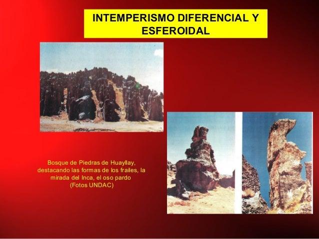 INTEMPERISMO DIFERENCIAL Y ESFEROIDAL Bosque de Piedras de Huayllay, destacando las formas de los frailes, la mirada del I...
