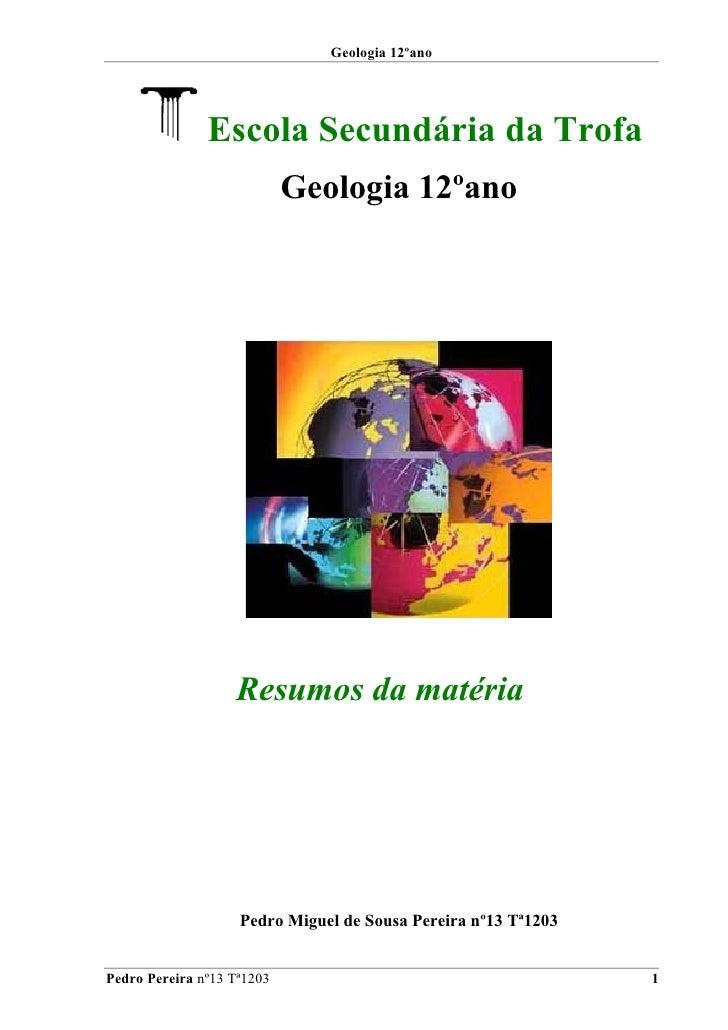 Geologia 12ºano               Escola Secundária da Trofa                            Geologia 12ºano                   Resu...