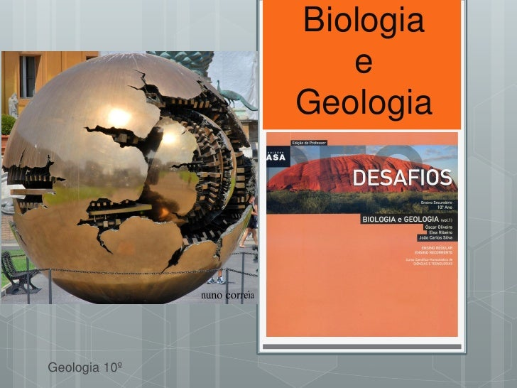 Biologia                  e               GeologiaGeologia 10º