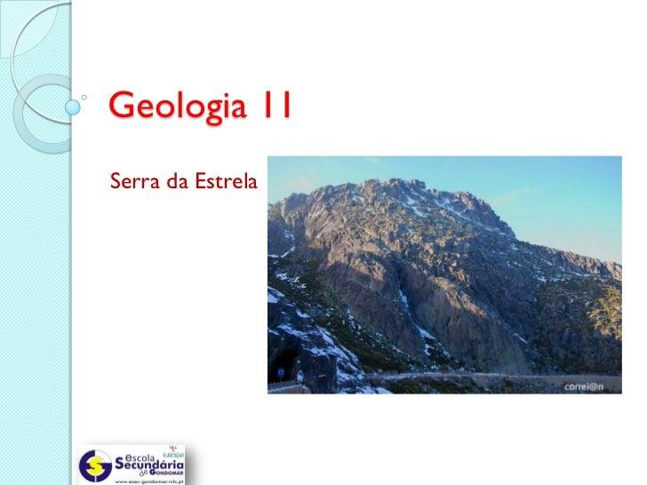Geologia 11Serra da Estrela