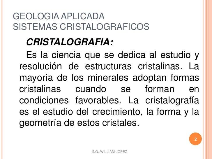 GEOLOGIA APLICADA - SISTEMAS CRISTALOGRAFICOS Slide 2