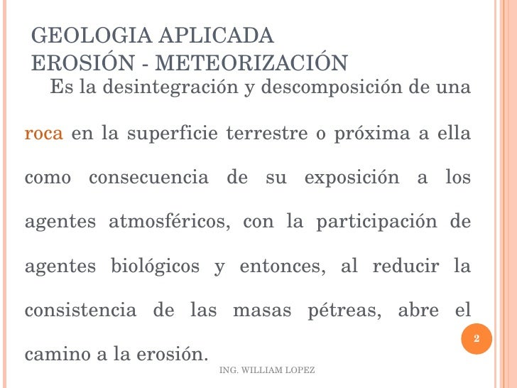 GEOLOGIA APLICADA - EROSION Slide 2