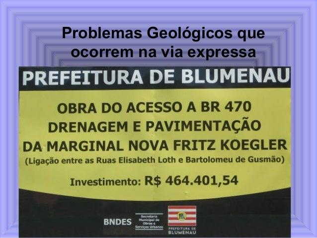 Problemas Geológicos que ocorrem na via expressa