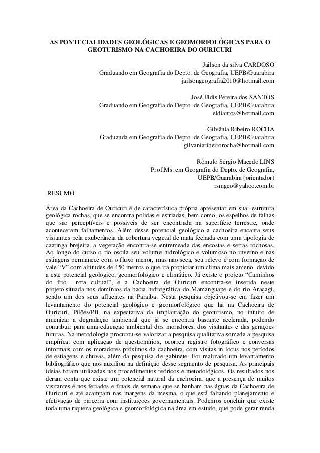 AS PONTECIALIDADES GEOLÓGICAS E GEOMORFOLÓGICAS PARA O           GEOTURISMO NA CACHOEIRA DO OURICURI                      ...