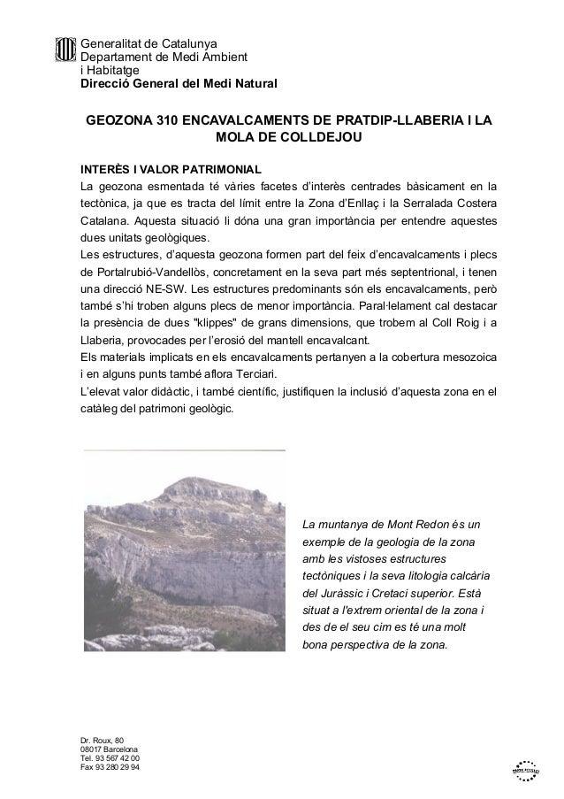 Generalitat de CatalunyaDepartament de Medi Ambienti HabitatgeDirecció General del Medi NaturalDr. Roux, 8008017 Barcelona...