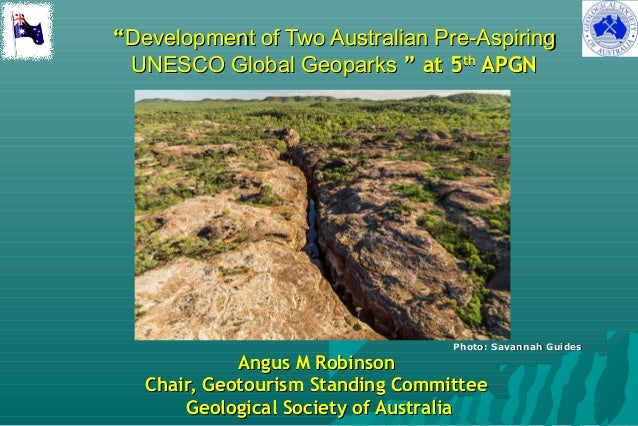 """""Development of Two Australian Pre-AspiringDevelopment of Two Australian Pre-Aspiring UNESCO Global GeoparksUNESCO Global..."