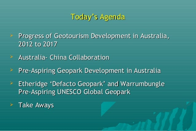 Development of Two Australian Pre-Aspiring UNESCO Global Geoparks - Report to the 5th APGN, China, Sept 2017 Slide 2