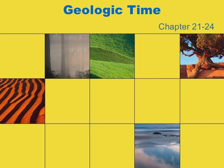 Geologic Time Chapter 21-24